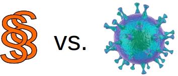 Gesetze vs. Virus